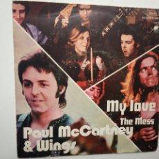 Discos de vinilo: PAUL MCCARTNEY & WINGS- MY LOVE- SPAIN SINGLE 1973- THE BEATLES.. Lote 201901772