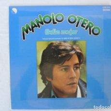 Discos de vinilo: MANOLO OTERO - BELLA MUJER - EMI ODEON - 1976. Lote 201904571