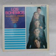 Discos de vinilo: LOS BOHEMIOS, SINGE, YA LLEGO EL VERANO / LA CAMA / VIVIANE / KATY. Lote 201912187