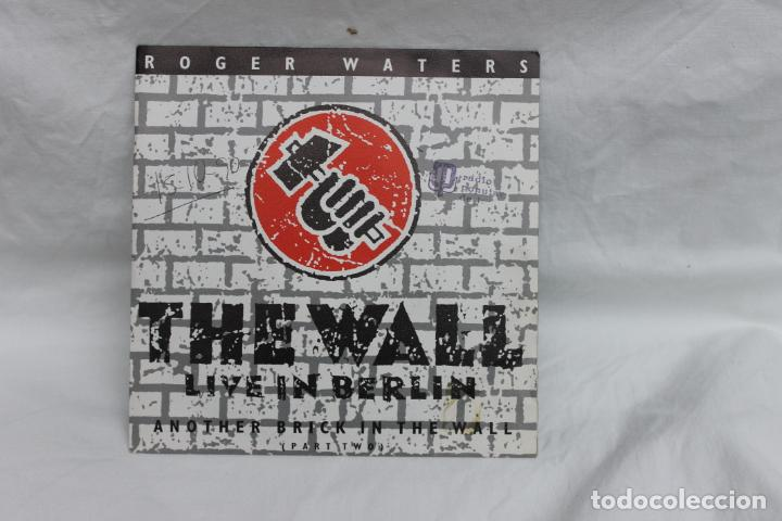 ROGER WATERS, SINGLE, THE WALL / LIVE IN BERLIN, 1990 (Música - Discos - Singles Vinilo - Solistas Españoles de los 70 a la actualidad)