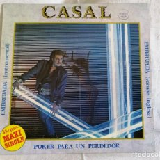 Discos de vinilo: CASAL POKER PARA UN PERDEDOR MAXI 1983 EXCELENTE ESTADO VER MAS INFORMACION. Lote 201935187