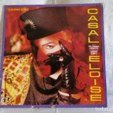 Discos de vinilo: CASAL ELOISE MAXI 1987, VER DETALLES DEL ESTADO EN FOTOS E INFORMACIÓN ANEXA. Lote 250117770