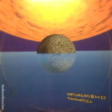 Disques de vinyle: VIRTUALMISMO - CIBERNETICA. Lote 201979343