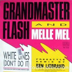 Discos de vinilo: GRANDMASTER FLASH & MELLE MEL ?– WHITE LINES (DON'T DO IT). Lote 201989706