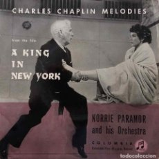 Discos de vinilo: NORRIE PARAMOR, A KING IN NEW YORK. CHARLES CHAPLIN MELODIES. EP UK. Lote 201990988