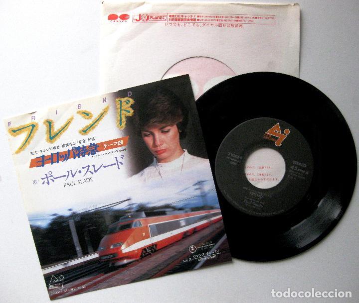 PAUL SLADE - FRIEND (TRANS EUROPE EXPRESS) - SINGLE CANYON INTERNATIONAL 1983 JAPAN BPY (Música - Discos - Singles Vinilo - Bandas Sonoras y Actores)