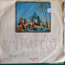 Discos de vinilo: EMILI VENDRELL CANÇONS DE NADAL: FUM FUM FUM,NADAL A MUNTANYA + 2 BELTER . Lote 202008585