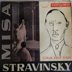 Discos de vinilo: CORAL SAN JORDI MISA STRAVINSKY - ORIOL MARTORELL VERGARA 1963 RELIGIOSA . Lote 202010640