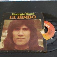 Discos de vinilo: GEORGIE DANN - EL BIMBO- SINGLE 45 RPM. Lote 202011785