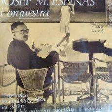 Discos de vinilo: JOSEP MARIA ESPINAS: L'ESPERANÇA LES CONTRADICCIONS, TOT DEPEN, + 1 ELS SETZE JUTGES EDIGSA 1964. Lote 202014456