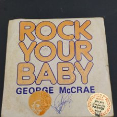 Discos de vinilo: ROCK YOUR BABY - GEORGE MCCRAE. Lote 202022035