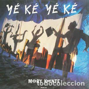 MORY KANTE - YÉ KÉ YÉ KÉ (Música - Discos de Vinilo - Maxi Singles - Étnicas y Músicas del Mundo)