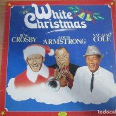 Discos de vinilo: DISCO VINILO WHITE CHRISTMAS BING CROSBY LOUIS ARMSTRONG NAT KING COLE. Lote 202077390