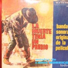 Discos de vinilo: ENNIO MORRICONE LA MUERTE TENIA UN PRECIO +3 EP 1966 RCA VICTOR 3-20997 BANDASONORA ORIGINAL . Lote 202249853