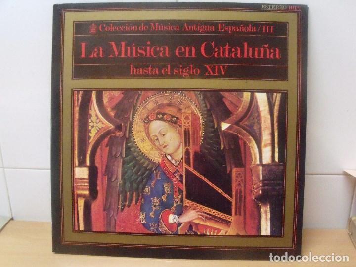 LA MUSICA EN CATALUÑA HASTA EL SIGLO XIV LP HISPAVOX 1968 ATRIUM MUSICAE PANIAGUA (Música - Discos - LP Vinilo - Clásica, Ópera, Zarzuela y Marchas)