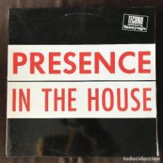 Discos de vinilo: PRESENCE - IN THE HOUSE - 12'' MAXISINGLE BLANCO Y NEGRO 1992. Lote 202257706