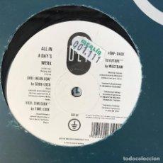 Discos de vinilo: VV.AA. - ALL IN A DAY'S WERK - 12'' MAXISINGLE DEF 1991 - WESTBAM, GOBO-LOCO.... Lote 202261462