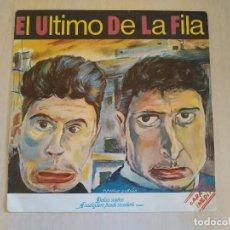 Discos de vinilo: EL ULTIMO DE LA FILA - DULCES SUEÑOS - SINGLE ORIGINAL DEL AÑO 1985 EN ESTADO IMPECABLE. Lote 202305521
