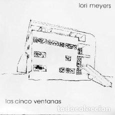 Discos de vinilo: MNLP LORI MEYERS LAS CINCO VENTANAS VINILO. Lote 254881370