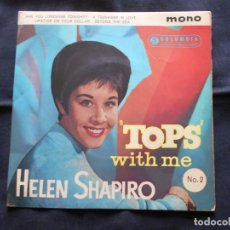 Discos de vinilo: EP HELEN SHAPIRO TOPS WITH ME // ARE YOU LONESOME TONIGHT?. Lote 202340213