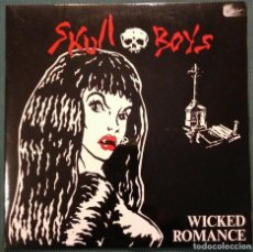 Discos de vinilo: SKULL BOYS: WICKED ROMANCE - SINGLE VINILO - 1993 SUBTERFUGE REC.PUNK-ROCK. Lote 202349036