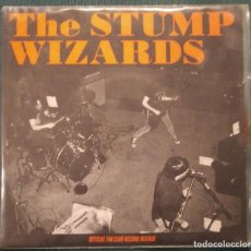 Discos de vinilo: THE STUMP WIZARDS: OFFICIAL FAN CLUB RECORD RELEASE - SG VINILO - 1990. Lote 202349776