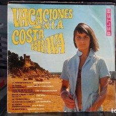 Discos de vinilo: *** VACACIONES EN LA COSTA BRAVA (VERSIONES Y ARTISTAS ORIGINALES) - LP AÑO 1968 - LEER DESCRIPCIÓN. Lote 202353230