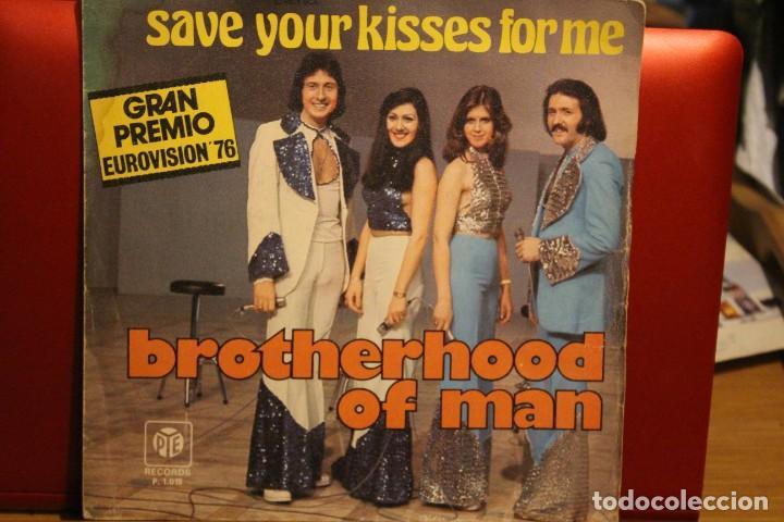 BROTHERHOOD OF MAN / SAVE YOUR KISSES FOR ME / SINGLE 1978 PYE P-1015 POP LET´S LOVE TOGETHER (Música - Discos - Singles Vinilo - Festival de Eurovisión)