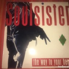Discos de vinilo: SOULSISTER: THE WAY TO YOUR HEART. Lote 202369431