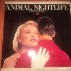 Discos de vinilo: ANIMAL NIGHTLIFE: PREACHER, PREACHER. Lote 202370530