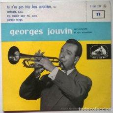 Discos de vinilo: GEORGES JOUVIN. TU N'AS PAS TRES BON CHARACTER/ SERENATA/ AI MOURIR POUR TOI/ PARADE TANGO. LA VOIX . Lote 202378241