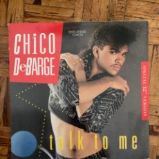 Discos de vinilo: CHICO DEBARGE ‎– TALK TO ME SELLO: MOTOWN ‎– ZT40888 FORMATO: VINYL, 12 , MAXI-SINGLE, STEREO . Lote 202405662