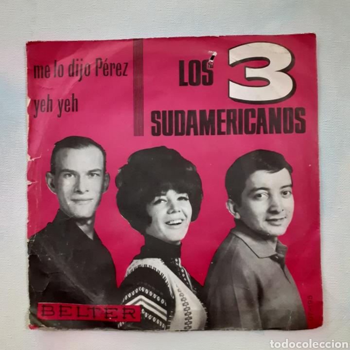 Discos de vinilo: Los 3 sudamericanos. Me lo dijo Perez. Belter 07-195. 1965. Funda VG. Disco VG+ - Foto 2 - 202419423
