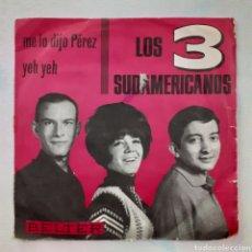Discos de vinilo: LOS 3 SUDAMERICANOS. ME LO DIJO PEREZ. BELTER 07-195. 1965. FUNDA VG. DISCO VG+. Lote 202419423