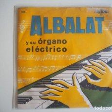Discos de vinilo: SEBATIÁN ALBALAT Y SU ÓRGANO ELÉCTRICO EP (MAYANG, 106 - 1966) RARO JAZZ ESPAÑOL. Lote 202426041
