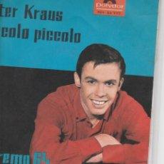 Discos de vinilo: 45 GIRI PETER KRAUS PICCOLO PICCOLO 20KM AL GIORNO LABEL POLYDOR NH 54 777 GERMANY SANREMO 64. Lote 202438195