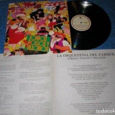 Discos de vinilo: LA ORQUESTINA DEL FABIROL SPAIN LP 1991 ZORRAS, POLLOS Y VILLANOS FOLCLORE ARAGON FOLK COMO NUEVO !!. Lote 202444065
