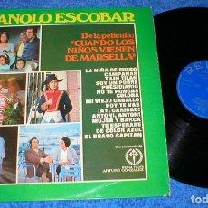 Discos de vinilo: MANOLO ESCOBAR SPAIN LP 1974 CUANDO LOS NIÑOS VIENEN DE MARSELLA BANDA SONORA BSO BUEN ESTADO MIRA !. Lote 202472342