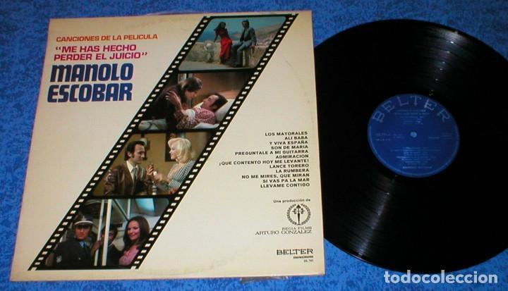 MANOLO ESCOBAR SPAIN LP 1973 ME HAS HECHO PERDER EL JUICIO BANDA SONORA ORIGINAL BUEN ESTADO BSO VER (Música - Discos - LP Vinilo - Solistas Españoles de los 50 y 60)