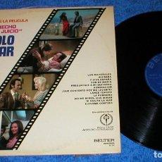Discos de vinilo: MANOLO ESCOBAR SPAIN LP 1973 ME HAS HECHO PERDER EL JUICIO BANDA SONORA ORIGINAL BUEN ESTADO BSO VER. Lote 202473518