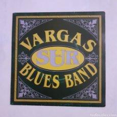 Discos de vinilo: VARGAS BLUES BAND. DEL SUR. 3 CIPRESES 1C-0903-2. 1992 ESPAÑA. FUNDA VG++. DISCO VG++.. Lote 202480506
