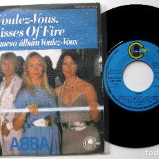 Discos de vinilo: ABBA - VOULEZ-VOUS / KISSES OF FIRE - SINGLE CARNABY 1979 BPY. Lote 202527146