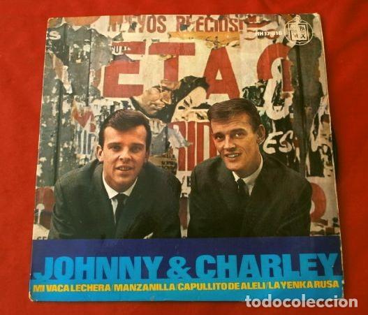 JOHNNY & CHARLEY (EP. 1965) MI VACA LECHERA - LA YENCA RUSA - CAPULLITO DE ALELI - MANZANILLA (Música - Discos de Vinilo - EPs - Pop - Rock Internacional de los 50 y 60)