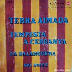 Discos de vinilo: ORFEO CANIGO: TERRA AIMADA, LA BALANGUERA,SOL SOLET, TEMPESTA A CERDANYA 1964 RCA. Lote 202543921