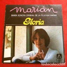 Discos de vinilo: GLORIA (SINGLE BSO 1977) MARIAN - BANDA SONORA ORIGINAL DE LA PELICULA - CANCION DE CUNA (MUY NUEVO). Lote 202546088