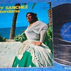 Discos de vinilo: MARY SANCHEZ Y LOS BANDAMA SPAIN LP 1966 ISLAS CANARIAS FOLCLORE ISAS FOLIAS FOLK CANARIO EXCELENTE. Lote 202572056