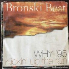 Discos de vinilo: BRONSKI BEAT - WHY '95 - 12'' MAXISINGLE ONE WAY 1995. Lote 202575450