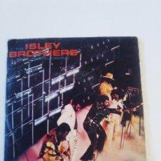 Discos de vinilo: THE ISLEY BROTHERS ANDA TODO EL CAMINO GO ALL THE WAY / PASS IT ON ( 1980 EPIC ESPAÑA ). Lote 202598803