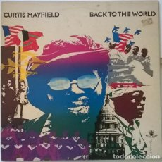 Disques de vinyle: CURTIS MAYFIELD. BACK TO THE WORLD. BUDDAH, UK 1973 LP + DOBLE CUBIERTA (2318085). Lote 202607510
