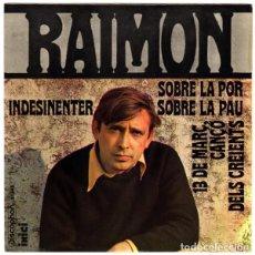 Discos de vinilo: RAIMON, SOBRE LA PAU + 3 TEMAS - EP SPAIN 1968. Lote 202614983